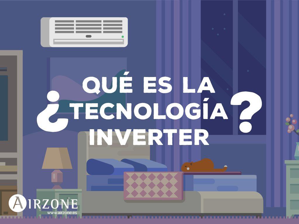 ¿Qué es la tecnología inverter para aire acondicionado?