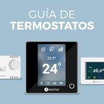 Guía de termostatos: ¿cuál elegir?